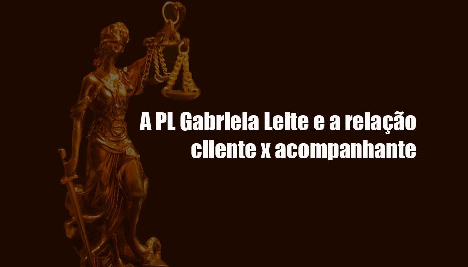 A PL Gabriela Leite e a relação cliente x acompanhante