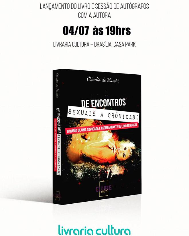 Lançamento do livro com a acompanhante Claudia De Marchi
